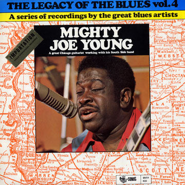 Mighty Joe Young : The Legacy Of The Blues Vol. 4 (LP, Album)