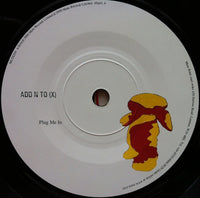 "Add N To (X) : Plug Me In (7"", Single)"
