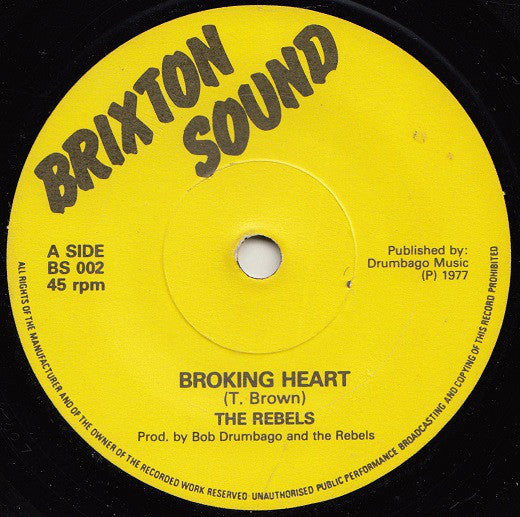 "The Rebels (3) : Broking Heart (7"")"