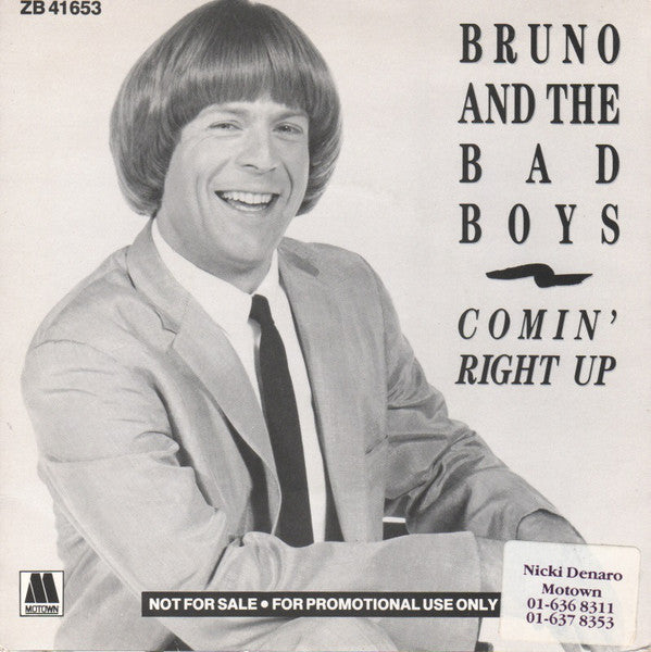 "Bruno And The Bad Boys (Bruce Willis) : Comin' Right Up (7"", Promo, W/Lbl)"
