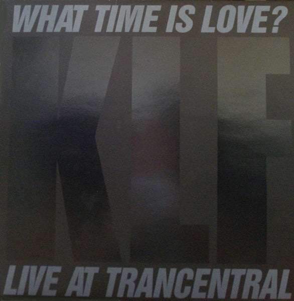 "The KLF Featuring The Children Of The Revolution : What Time Is Love? (Live At Trancentral) (12"", Single, Glo)"