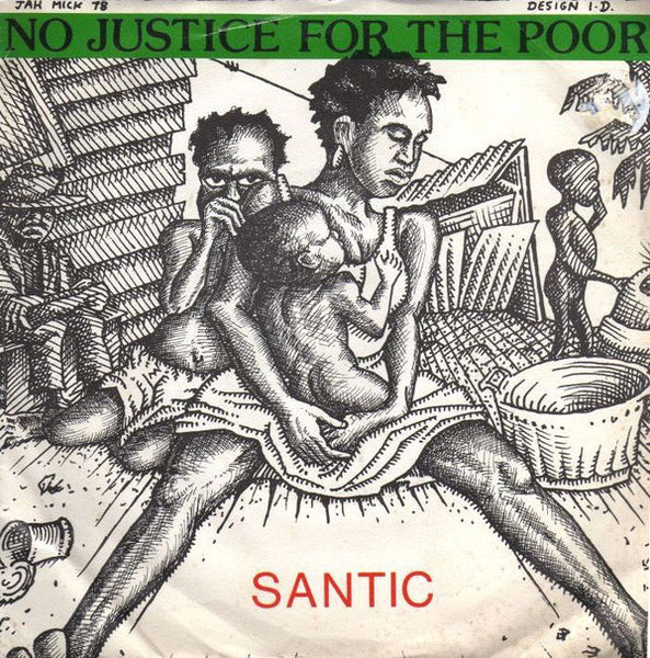 "Leonard Santic All Stars : No Justice For The Poor (7"", Single)"