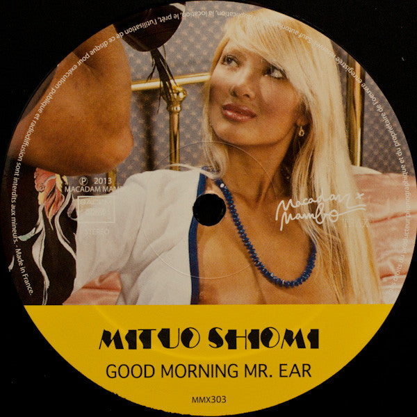 "Mituo Shiomi : Good Morning Mr. Ear (12"")"