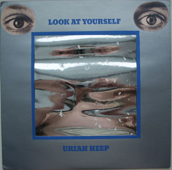 Uriah Heep : Look At Yourself (LP, Album)