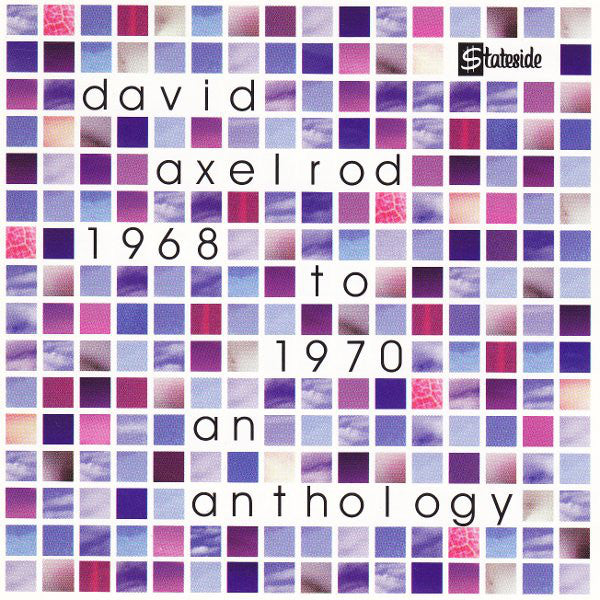 David Axelrod : 1968 To 1970 An Anthology (CD, Album, Comp)