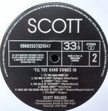 Scott Walker : 'Til The Band Comes In (LP, Album, RE, RM)
