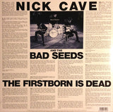 Nick Cave And The Bad Seeds* : The Firstborn Is Dead (LP, Album, RE)