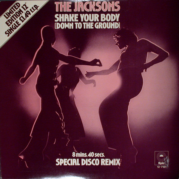 "The Jacksons : Shake Your Body (Down To The Ground) (Special Disco Remix) (12"", Single, Ltd)"