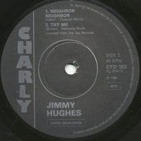 "Jimmy Hughes : A Shot Of Rhythm & Blues / Neighbor Neighbor / Try Me (7"", Comp, Mono)"