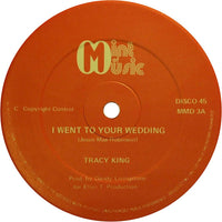 "Tracy King / Sojourn Truth : I Went To Your Wedding / Crucial Crusade (12"")"