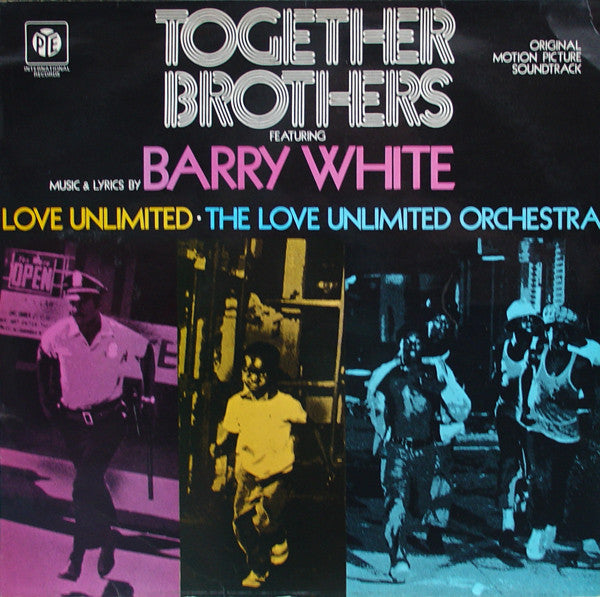 Barry White, Love Unlimited, Love Unlimited Orchestra : Together Brothers (Original Motion Picture Soundtrack) (LP, Album)