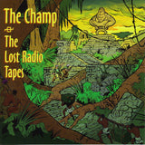 The Champ (3) : The Lost Radio Tapes (CD, Album)
