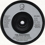 "The Seahorses : Love Is The Law (7"", Single)"
