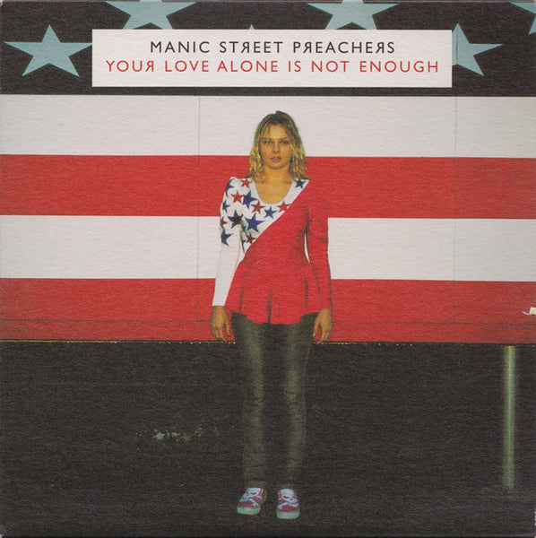 "Manic Street Preachers : Your Love Alone Is Not Enough (7"", Single)"