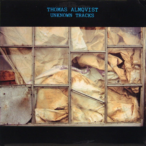Thomas Almqvist : Unknown Tracks (LP)