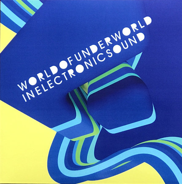 "Underworld : World Of Underworld In Electronic Sound (7"", Ltd)"