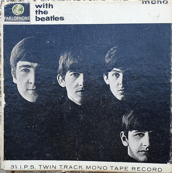 "The Beatles : With The Beatles (Reel, 2tr Mono, 5"" Reel, Album, Car)"