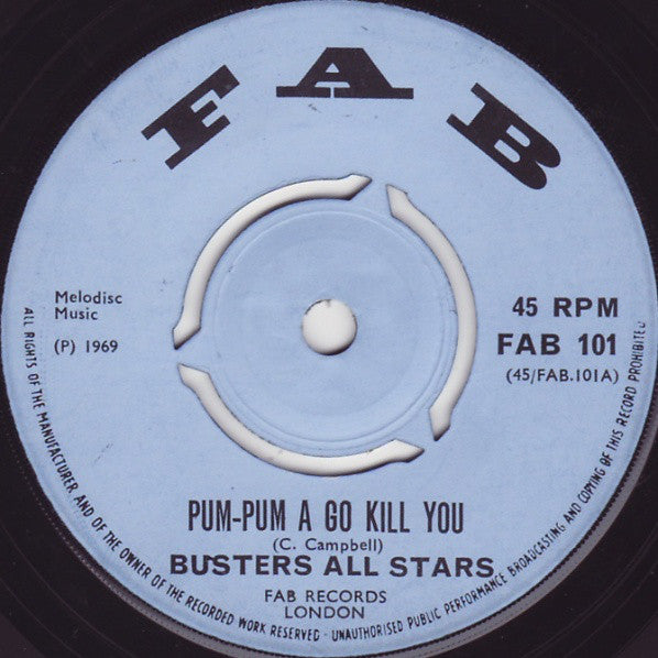 "Prince Buster's All Stars : Pum-Pum A Go Kill You / Oh Lady Oh (7"", Single)"