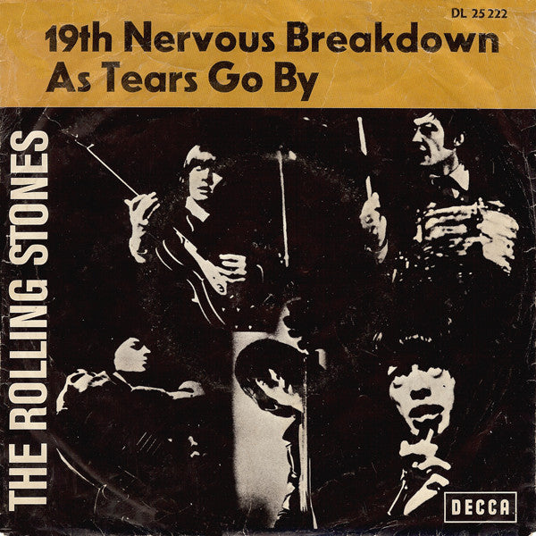 "The Rolling Stones : 19th Nervous Breakdown / As Tears Go By (7"", Single)"