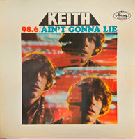 Keith (2) : 98.6 / Ain't Gonna Lie (LP, Album)