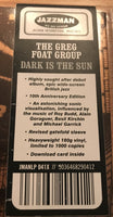 The Greg Foat Group : Dark Is The Sun (LP, Album, Ltd, RE, S/Edition, 180)