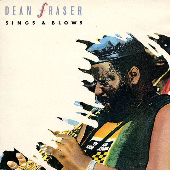 Dean Fraser : Sings & Blows (LP, Album)