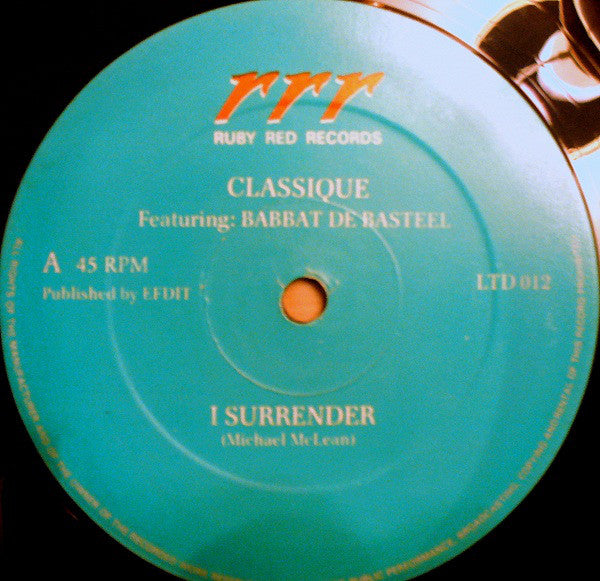 "Classique Featuring Babbat De Basteel : I Surrender. (12"")"