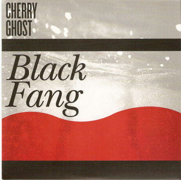 "Cherry Ghost : Black Fang (7"", Single)"