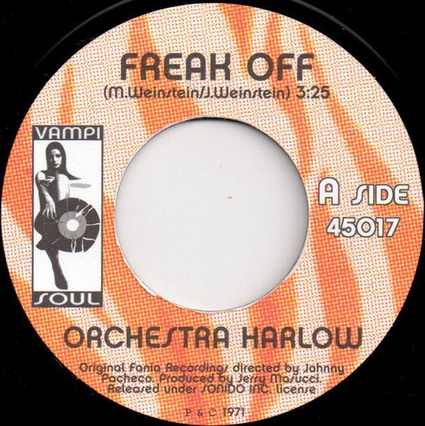 "Orchestra Harlow : Freak Off (7"", Single, RE)"