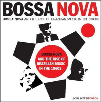 Various : Bossa Nova (Bossa Nova And The Rise Of Brazilian Music In The 1960s) (2xCD, Comp)