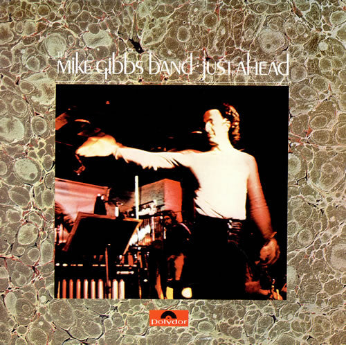 The Mike Gibbs Band : Just Ahead (2xLP)