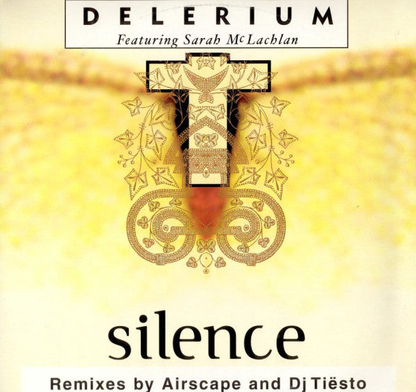 "Delerium Featuring Sarah McLachlan : Silence (Remixes By Airscape And Dj Tiësto) (12"", Single)"