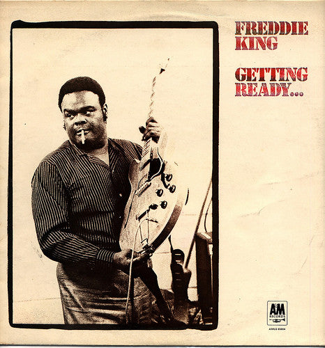 Freddie King : Getting Ready... (LP, Album)