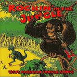 Various : Rockin' In The Jungle - 1950's American Jungle Songs (CD, Comp)