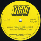 "Sugar Dee & The Offbeat Posse : Bubble To The Roots Rock Reggae / Nice Up The Dance (12"")"