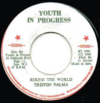 "Triston Palma* / Youth In Progress : Round The World / Cannon Ball (7"")"