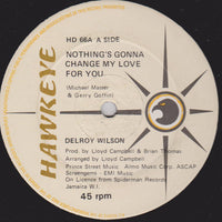 "Delroy Wilson / Robbie Lynn* : Nothing's Gonna Change My Love For You / For Your Love (12"")"
