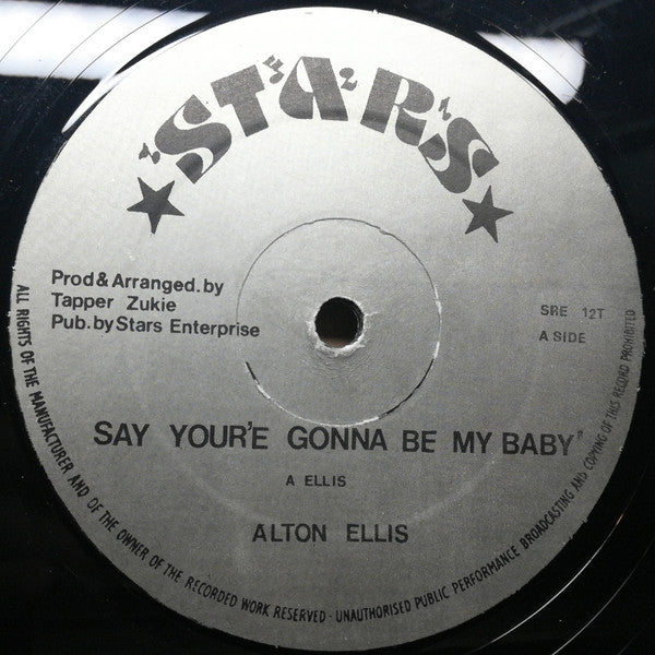 "Alton Ellis : Say You're Gonna Be My Baby / Still I Don't Love You (12"")"
