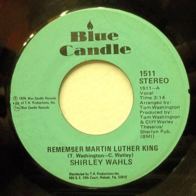 "Shirley Wahls : Remember Martin Luther King (7"")"