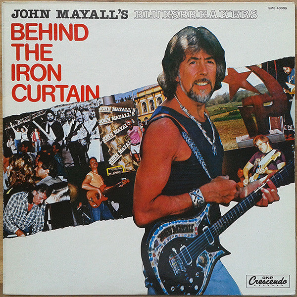 John Mayall & The Bluesbreakers : Behind The Iron Curtain (LP, Album)