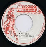 "Tabby* & The Heptone* : Red Hot (7"")"