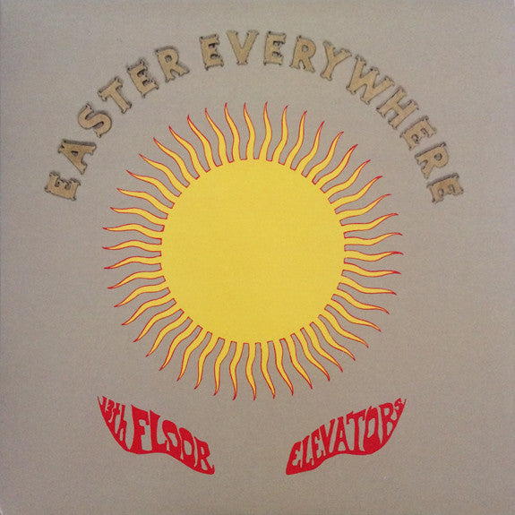 13th Floor Elevators : Easter Everywhere (LP, Album, Ltd, RE, 180)