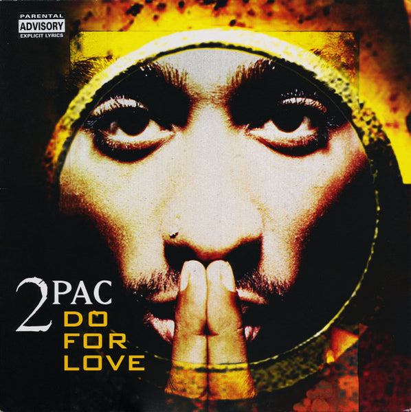 "2Pac : Do For Love (12"")"