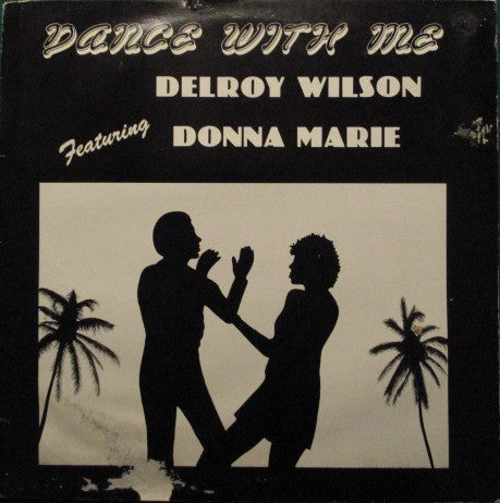 Delroy Wilson Featuring Donna Marie : Dance With Me (LP, Album)