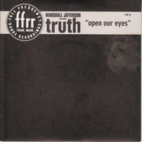 "Marshall Jefferson Presents Truth (2) : Open Our Eyes (7"")"