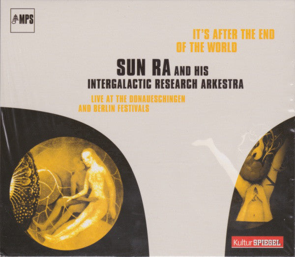 The Sun Ra Arkestra : It's After The End Of The World (Live At The Donaueschingen And Berlin Festivals) (CD, Album, RE, RM)