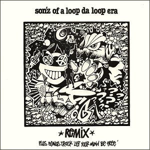 "Son'z Of A Loop Da Loop Era* : Further Out / Let Your Mind Be Free (12"")"