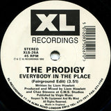 "The Prodigy : Everybody In The Place (7"", Single)"