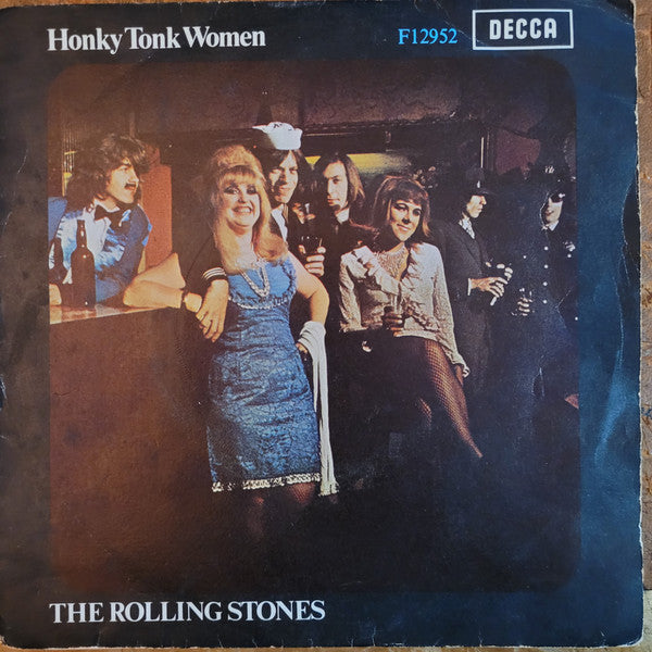 "The Rolling Stones : Honky Tonk Women / You Can't Always Get What You Want (7"", Single, Mono)"