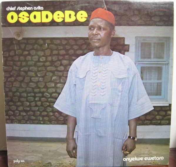 Chief Stephen Osita Osadebe & His Nigeria Sound Makers International : Onyeiwe Ewetaro (LP, Album)